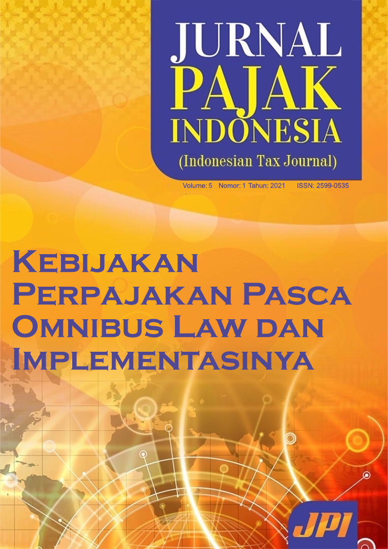 View Vol. 5 No. 1 (2021): Tax Policy Post Omnibus Law and Its Implementation